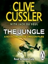 The Jungle (MP3): Oregon Files Series, Book 8